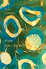 Food for a Journey: Poems and prayers and memories of a renaissance man